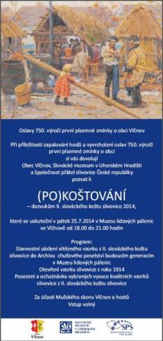 25.7.2014 - II. Pokoštování slováckého koštu slivovic