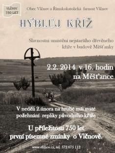 2.2.2014 - Hýblúj kříž