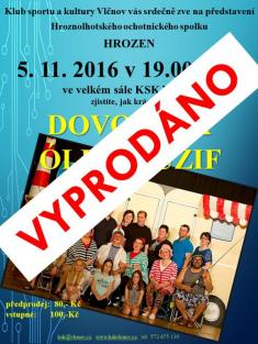 "5.11.2016 - Divadlo ""DOVOLENÁ ÓLINKLUZIV"""